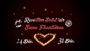 Réveillon Solid'air Sans Frontières (24 et 31 décembre)